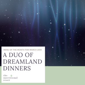 Toronto Holistic Nutritionist Laurie McPhail A Duo of Dreamland Dinners
