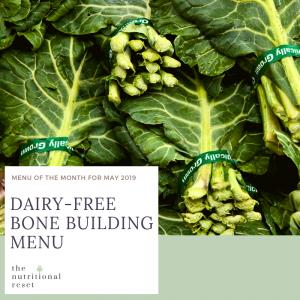 Toronto Holistic Nutritionist Laurie McPhail Dairy-Free Bone Building Menu