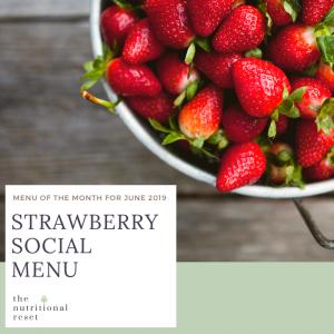 Toronto Holistic Nutritionist Laurie McPhail Strawberry Social Menu