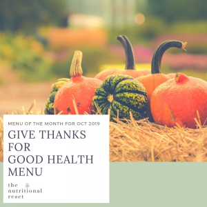 Toronto Holistic Nutritionist Laurie McPhail Give Thanks for Good Health Menu