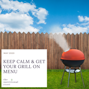 Toronto Holistic Nutritionist Laurie McPhail Keep Calm & Get Your Grill On Menu