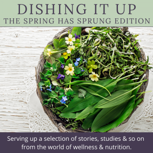 Toronto Holistic Nutritionist Laurie McPhail Dishing It Up The Spring Has Sprung Edition